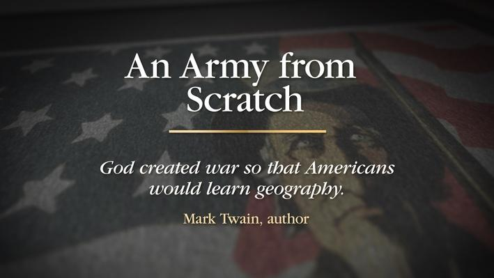 An Army from Scratch | Black Jack Pershing: Love and War