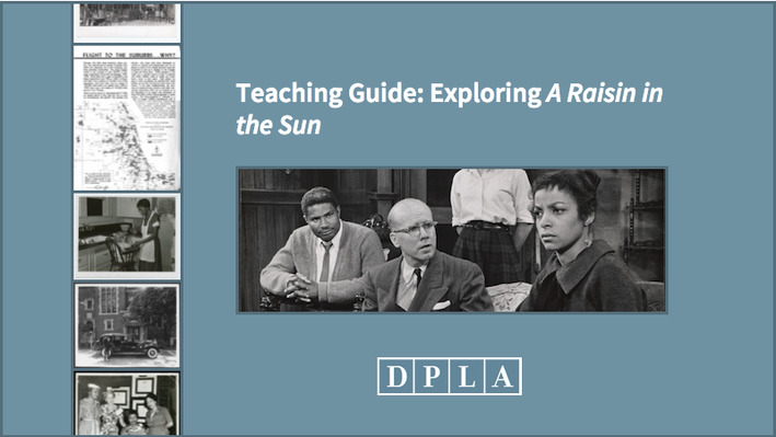 Teaching Guide: Exploring A Raisin in the Sun