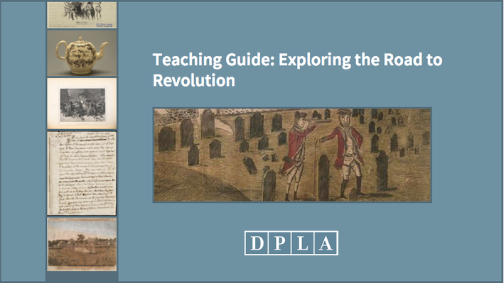 Teaching Guide: Exploring the Road to Revolution