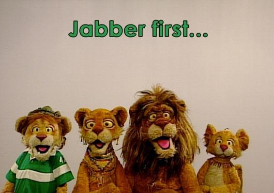 Lions Jabber, Jig, Jog