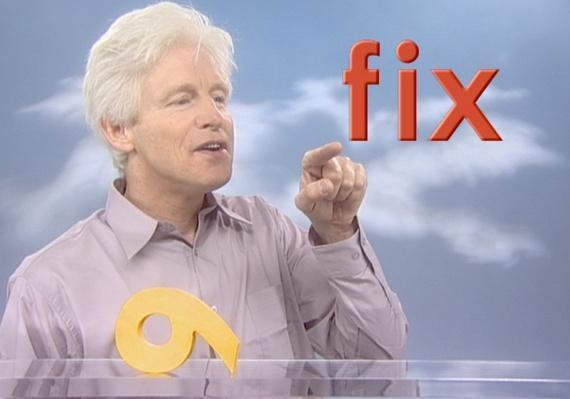 Fred Says: fix,six