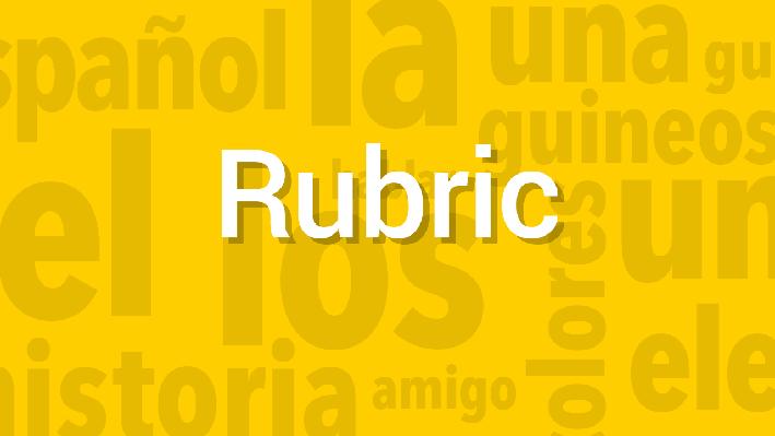 Weather / Familiar Topics | Rubric | Supplemental Spanish Grades 3-5