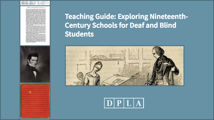 Teaching Guide: Exploring Nineteenth-Century Schools Deaf and Blind Students