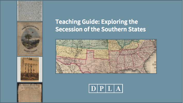 Teaching Guide: Exploring the Secession of the Southern States