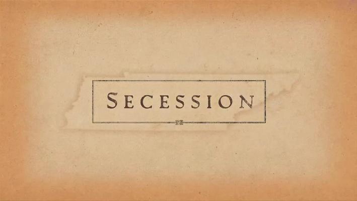 Tennessee Civil War 150 | Secession