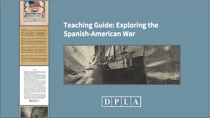 Teaching Guide: Exploring the Spanish-American War