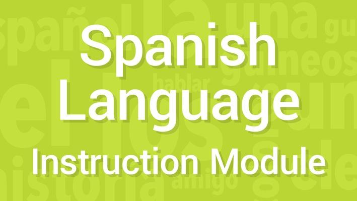 Verbs / Regular and Irregular | Module 45 | Supplemental Spanish Grades 3-5
