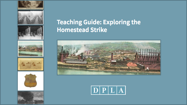 Teaching Guide: Exploring the Homestead Strike