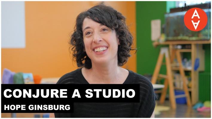 Conjure a Studio: Hope Ginsburg | The Art Assignment