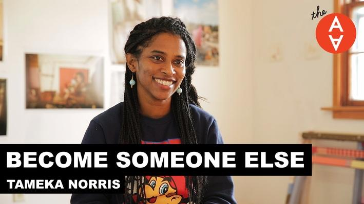 Become Someone Else: Tameka Norris | The Art Assignment
