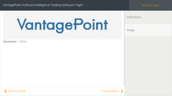VantagePoint Artificial Intelligence Trading Software 'Highly Recommended' After Four-Year Test Demonstrates Forecasting Accuracy, Consistency and Superior Capabilities