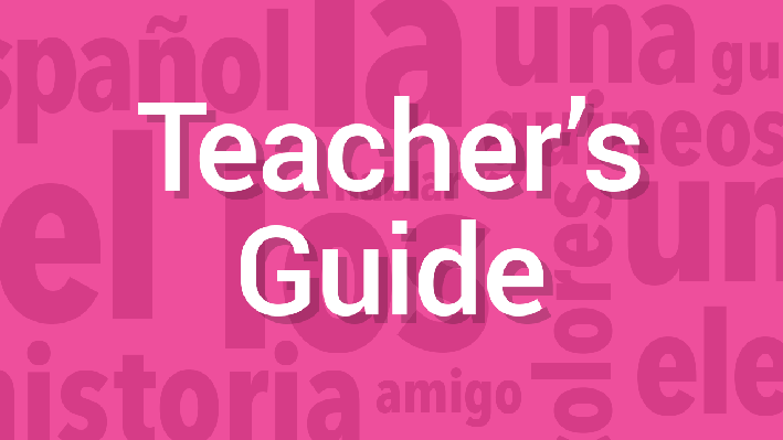 Verb Tense / Comprehension | Teacher's Guide | Supplemental Spanish Grades 3-5