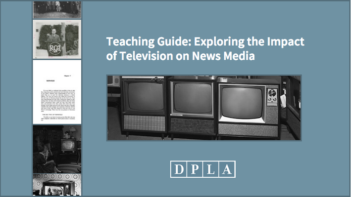 Teaching Guide: Exploring the Impact of Television on News Media