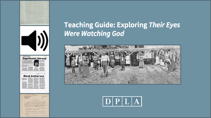 Teaching Guide: Exploring Their Eyes Were Watching God
