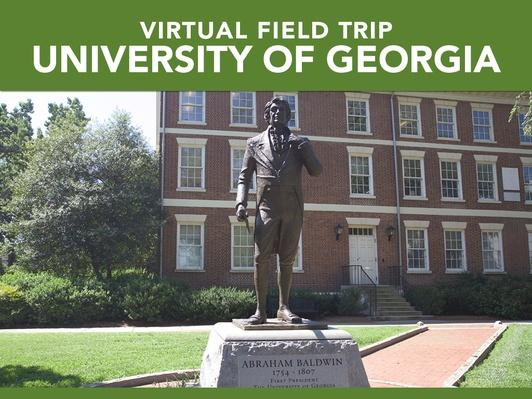 University of Georgia | Virtual Field Trip