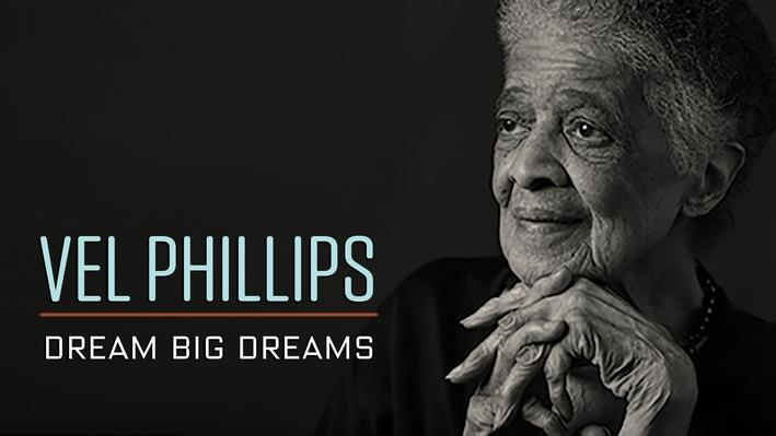 Full Program | Vel Phillips: Dream Big Dreams