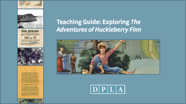 Teaching Guide: Exploring The Adventures of Huckleberry Finn