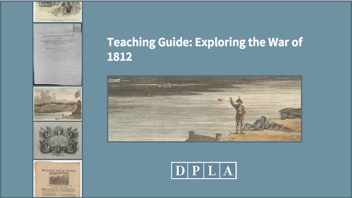 Teaching Guide: Exploring the War of 1812