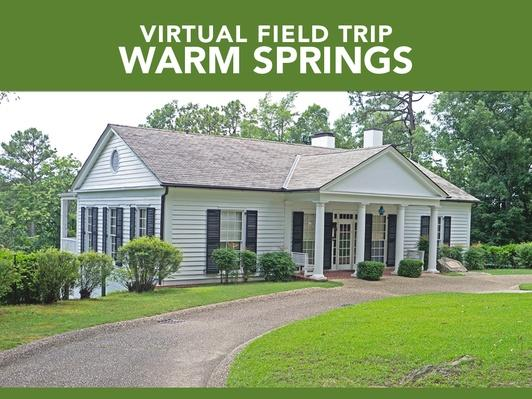 Warm Springs | Virtual Field Trip