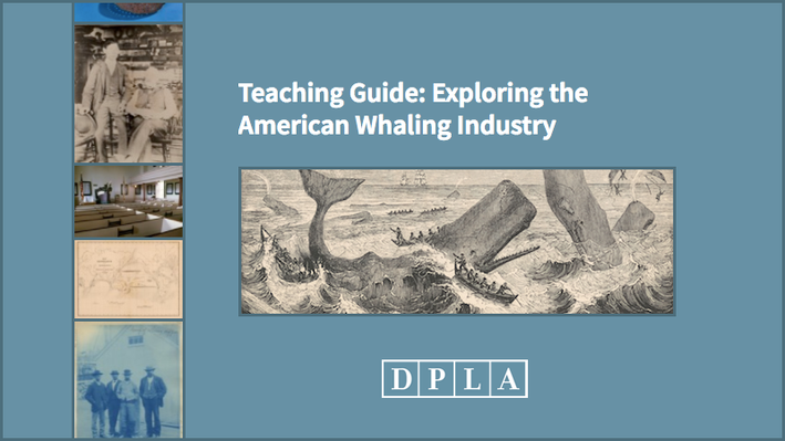 Teaching Guide: Exploring the American Whaling Industry