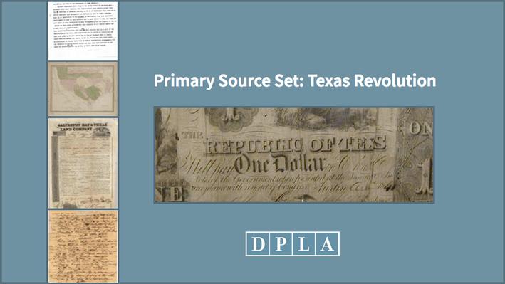 Primary Source Set: Texas Revolution