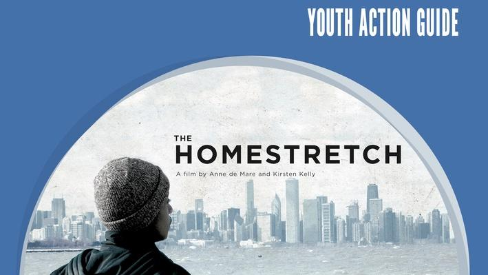 The Homestretch: Youth Action Guide | The Homestretch