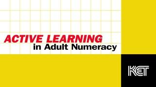 Active Learning in Adult Numeracy