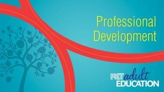 KET Adult Education Professional Development Resources