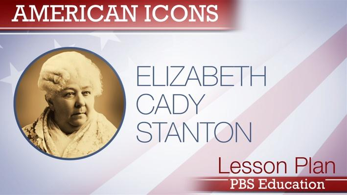 Elizabeth Cady Stanton | Orator, Author, and Activist
