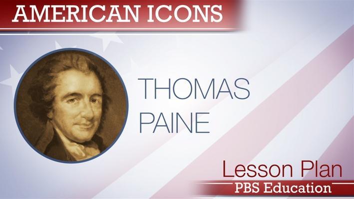 Thomas Paine   Writer and Revolutionary