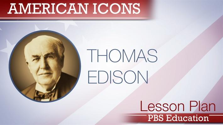 Thomas Edison | Inventor and Entrepreneur