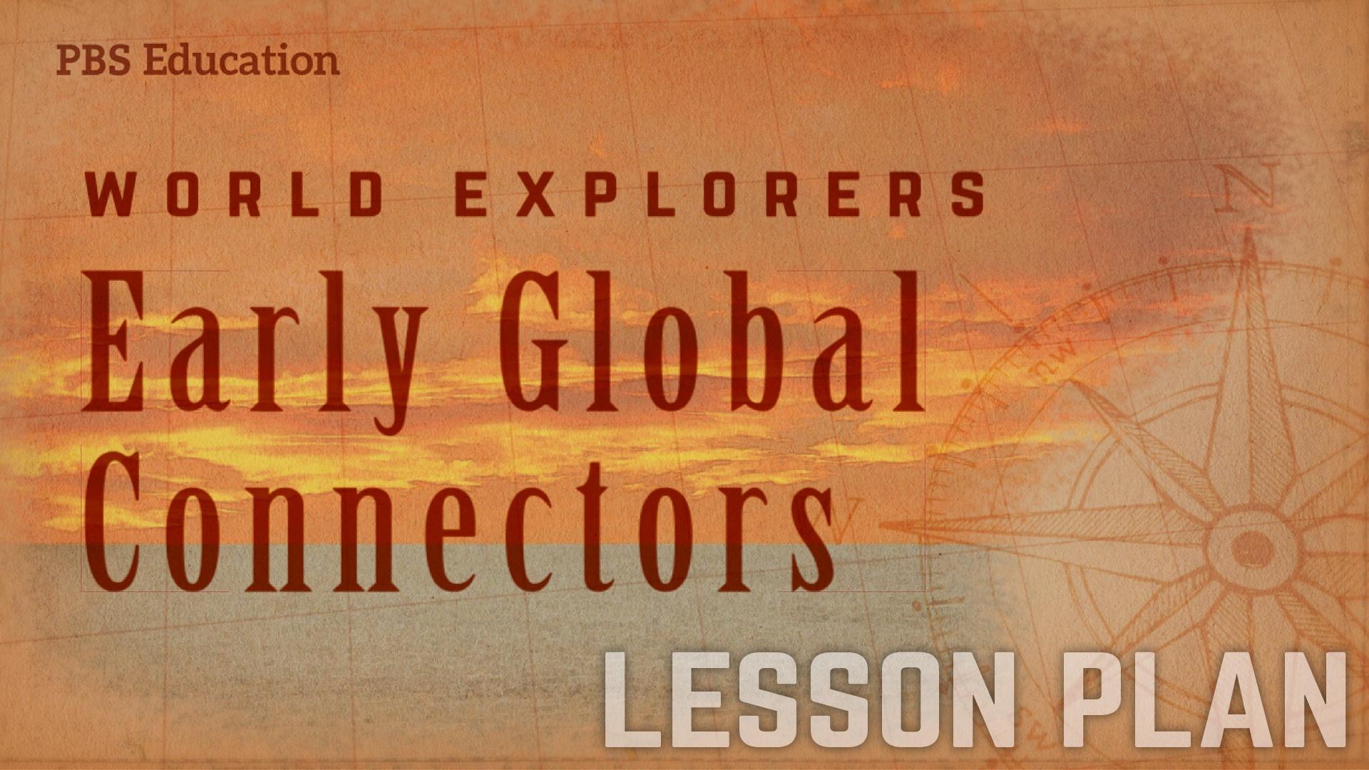 Marco Polo, Ibn Battuta, and Zheng He | Early Connectors | PBS