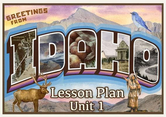 Idaho | Activity 1.1: Postcards from the Past