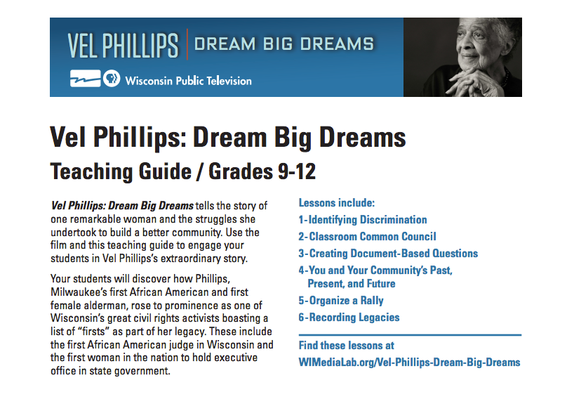 Teaching Guide | Vel Phillips: Dream Big Dreams