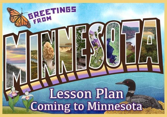 Minnesota | Coming to Minnesota Activity 3: Populating Minnesota - The Homestead Life