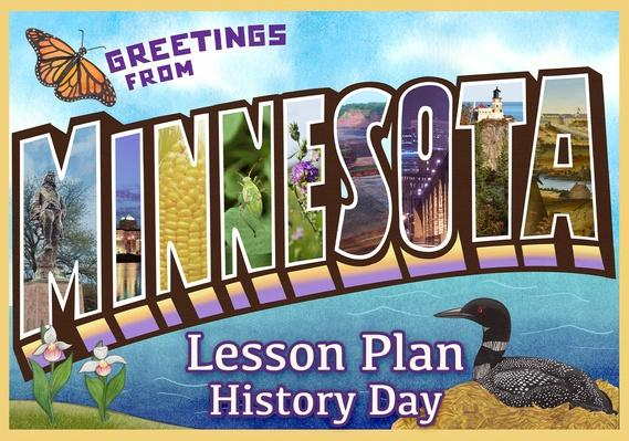 Minnesota | History Day Activity 1: Introducing Minnesota History Day