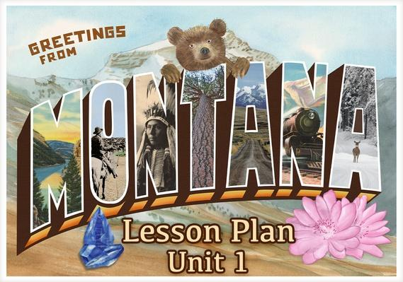 Montana | Activity 1.6: People of Montana From Near and Far
