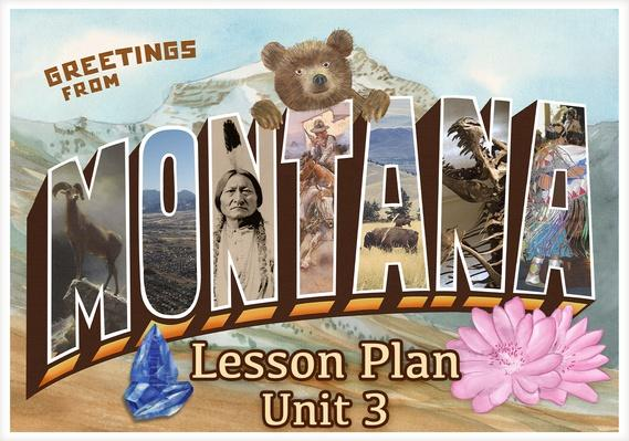 Montana | Activity 3.1: Blackfeet Tools and Land