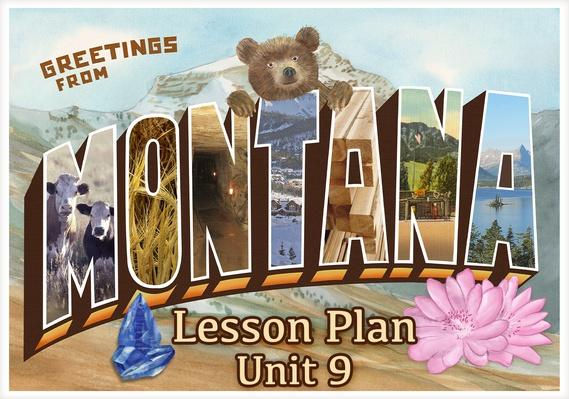 Montana   Activity 9.3: The Agriculture Years in Montana