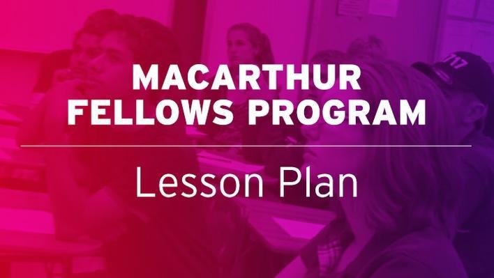 Everyday Genius - Meet the MacArthur Fellows | MacArthur Fellows Program