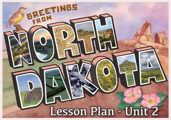 North Dakota | Activity 2.2: North Dakota's Three Geographical Regions