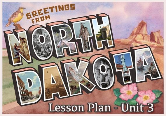 North Dakota | Activity 3.3: American Indian Land - Then and Now