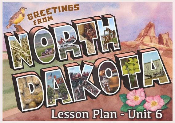 North Dakota | Activity 6.3: North Dakota's Economy Yesterday and Today