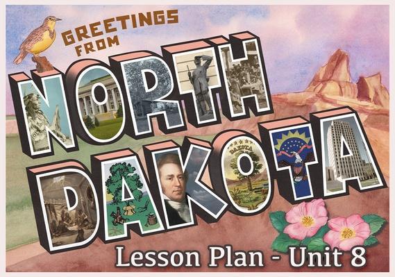 North Dakota | Activity 8.1: Regions of North Dakota & Their Historical Sites