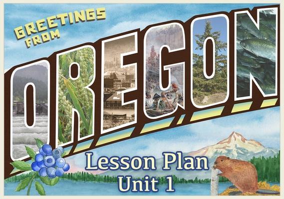 Oregon | Activity 1.4: A Brief Oregon History