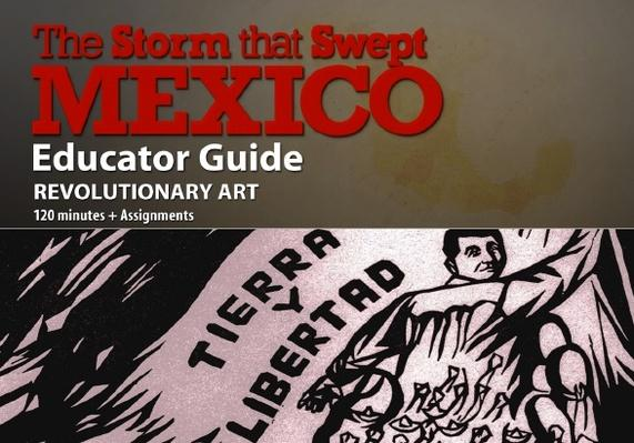 The Storm That Swept Mexico | Lesson Plan: Revolutionary Art