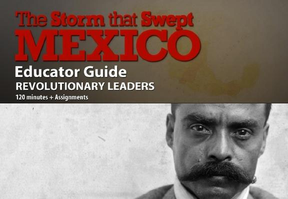 The Storm That Swept Mexico | Lesson Plan: Revolutionary Leaders