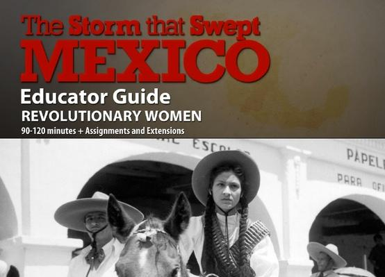 The Storm That Swept Mexico | Lesson Plan: Revolutionary Women