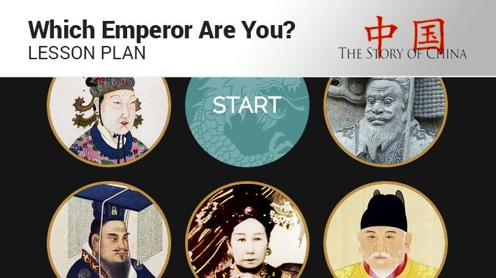 Which Emperor Are You?: Lesson Plan | The Story of China