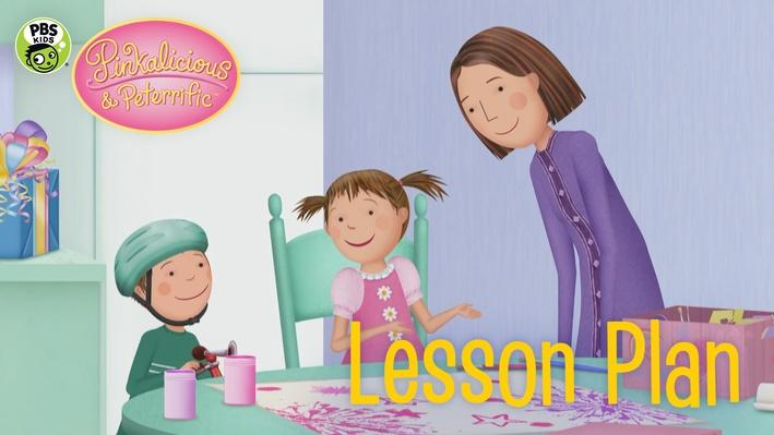 Best Pink Present Lesson Plan | PINKALICIOUS & PETERRIFIC™